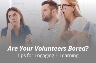 Here's how to create engaging e-learning for your nonprofit's volunteers.