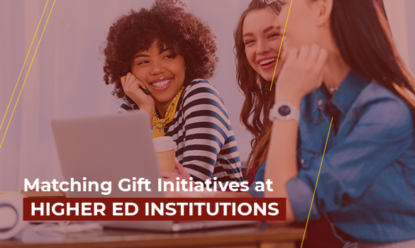 Here are some prime examples of matching gift initiatives at higher ed institutions.