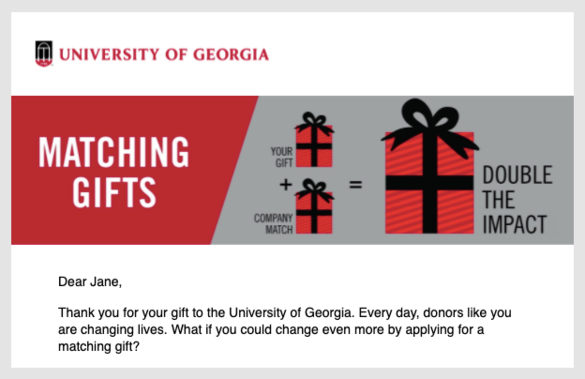 As part of its matching gift initiative, the University of Georgia uses this educational banner at the top of its emails.