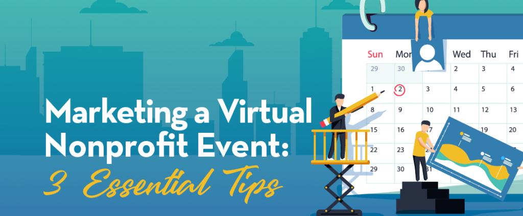 Marketing a Nonprofit Event Tips