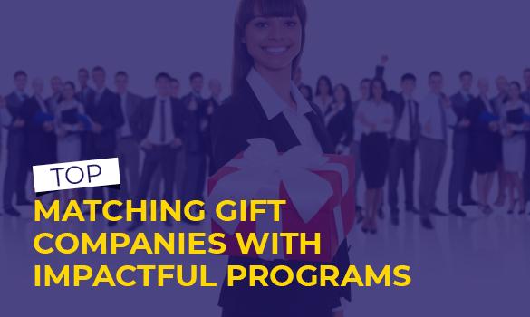 Top Matching Gift Companies