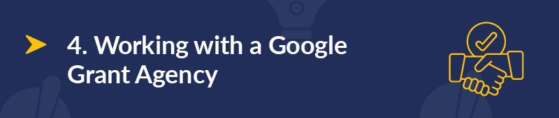 Learn how working with a Google certified agency can aid your Google Ad Grant account.