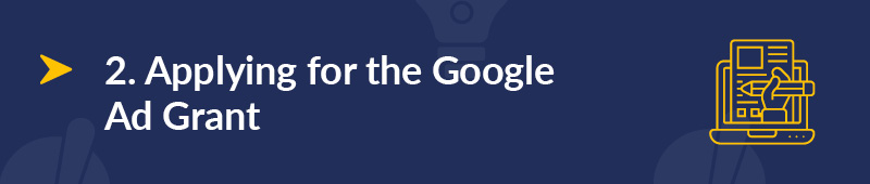 Let's review how you might apply for the Google Ad Grant.