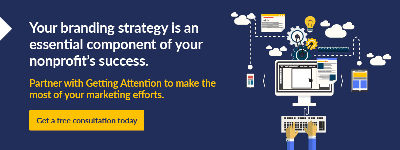 Partner with Getting Attention to take your nonprofit branding to the next level.