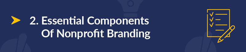 What are the essential components of nonprofit branding?