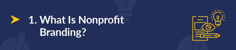 What is nonprofit branding?