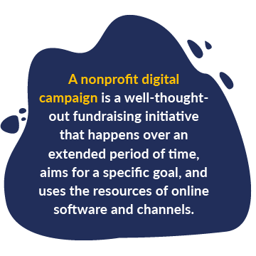 This is a basic definition of nonprofit digital campaigns.