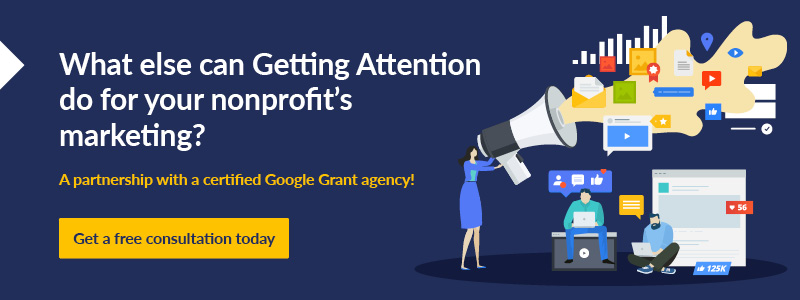 Partner with Getting Attention when it comes to your nonprofit marketing.