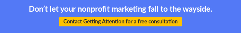 Contact Getting Attention for a free consultation on your marketing plan.