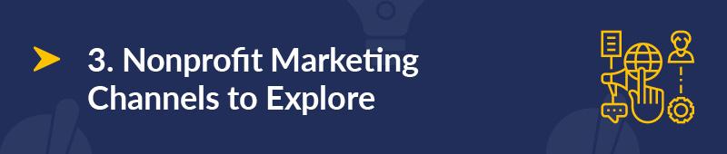 Explore these nonprofit marketing channels