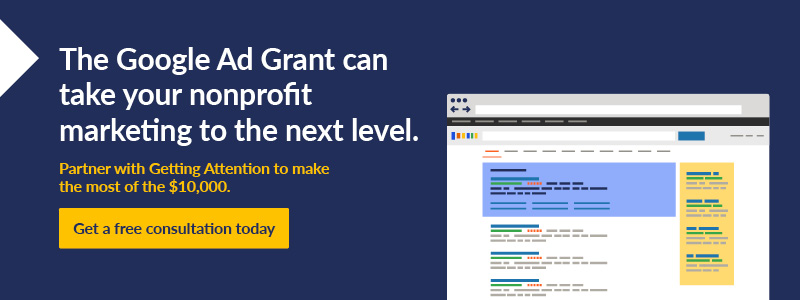 How can Getting attention help your nonprofit marketing? With the google ad grant!
