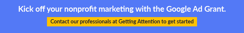 Contact us to learn how the Google Ad Grant can help your nonprofit marketing.